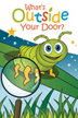 Cover of What's Outside Your Door?